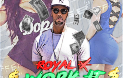 Now In Rotation - Royal X - Work It